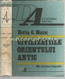 Cumpara ieftin Civilizatiile Orientului Antic. Mic Dictionar Bibliografic - Horia C. Matei