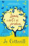 Lamai, carti si prieteni/Jo Cotterill