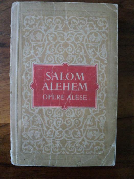 Opere alese / Salom Alehem