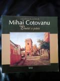 PENELUL SI PALETA MIHAI COTOVANU - VALENTIN CIUCA