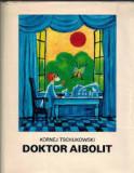 Cumpara ieftin Kornej tschukowski doktor aibolit 1970