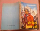 Varfuri fara zei - Fritz Rudolph, Alta editura