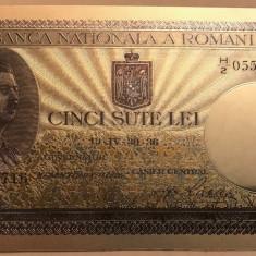 500 Lei 1936 Carol II bancnota rara superba polimer placata argint