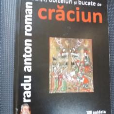 TRADITII ,OBICEIURI SI BUCATE DE CRACIUN  RADU ANTON ROMAn