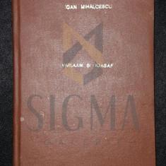 VARLAM SI IOASAF - ION MIHALCESCU