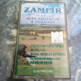 CASETA AUDIO -  GHEORGHE ZAMFIR -  HORA ROMANILOR / TIGANIADA