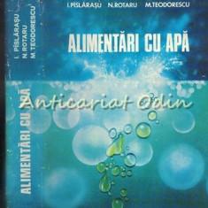 Alimentari Cu Apa - Ing. I. Pislarasu, Ing. N. Rotaru, Ing. M. Teodorescu