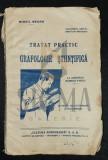 TRATAT PRACTIC DE GRAFOLOGIE STIINTIFICA, 1943 - MIHAIL NEGRU