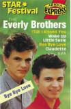 Caseta The Everly Brothers – Bye Bye Love, originala