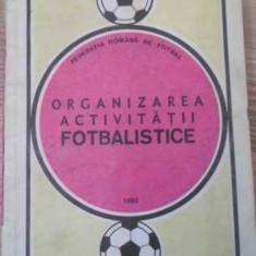 ORGANIZAREA ACTIVITATII FOTBALISTICE - COLECTIV