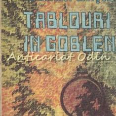 Tablouri In Goblen - Ileana Ratiu - Contine Planse