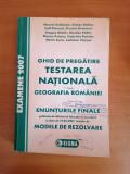 GHID PREGATIRE TESTAREA NATIONALA GEOGRAFIE