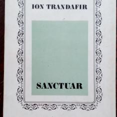 ION TRANDAFIR - SANCTUAR (POEME) [editia princeps, 1971]