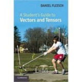 A Student's Guide to Vectors and Tensors - Daniel A. Fleisch