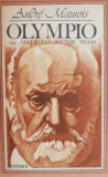Andre Maurois - Olympio sau Viața lui Victor Hugo