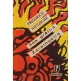 Carte Friedrich Nietzsche - Asa Grait-a Zarathustra