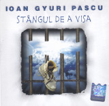 CD Pop Rock: Ioan Gyuri Pascu - Stangul de a visa ( 2002 , original , nou )