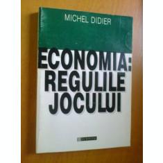 ECONOMIA REGULILE JOCULUI DE MICHEL DIDIER