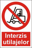 Indicator Interzis utilajelor - Semn Protectia Muncii
