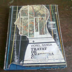 TRATAT DE ANATOMIA OMULUI - VIOREL RANGA VOL.I