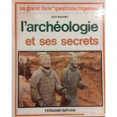 L'archeologie et ses secrets