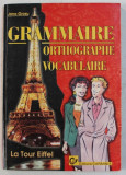 GRAMMAIRE ORTHOGRAPHE VOCABULAIRE de JANA GROSU , 1998