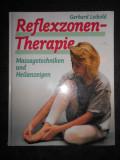 GERHARD LEIBOLD - REFLEXZONEN THERAPIE / REFLEXOTERAPIE (1988, editie cartonata)