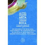 Altfel despre arta Părintelui Arsenie Boca