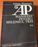 MANIFEST PENTRU MILENIUL TREI ( VOLUMUL 2 ) - Adrian Paunescu