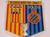 Fanion fotbal KV Mechelen - Club Brugge (Finala Cupei Belgiei 1991)