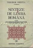 Cumpara ieftin Sinteze De Limba Romana - Coordonator: Theodor Hristea
