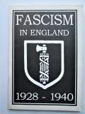 Carte rara, in engleza: Fascism in England 1928-40 Rezistenta Anticomunista, 1997