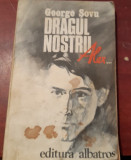 DRAGUL NOSTRU  ALEX  GEORGE SOVU