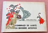 Cumpara ieftin Combinatii de laseta cu broderie artistica - Contine 6 planse mari, pliabile
