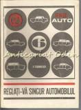 Cumpara ieftin Reglati-va Singur Automobilul - Paul Teodorescu