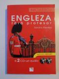 ENGLEZA FARA PROFESOR de SANDRA STEVENS 2010, CONTINE CD