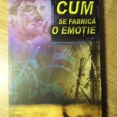 CUM SE FABRICA O EMOTIE - ALEX STEFANESCU
