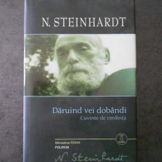 N. STEINHARDT - DARUIND VEI DOBANDI (cartonata, contine cd)