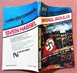 Imperiul iadului. Editura Nemira, 1992 - Sven Hassel