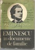 Eminescu In Documente De Familie - Gh. Ungureanu