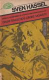 Drum sangeros catre moarte - Sven Hassel, Nemira, 1993