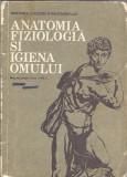 Anatomia, fiziologia si igiena omului. Manual clasa a 8a (1988)