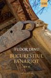 Bucurestiul fanariot | Tudor Dinu