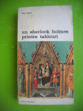 HOPCT UN SHERLOCK HOLMES PRINTRE TABLOURI-GUY ISNARD -MERIDIANE 1976-409 PAGINI
