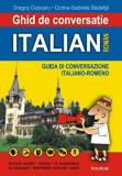 Ghid de conversatie italian-roman/Dragos Cojocaru, Corina-Gabriela Badelita