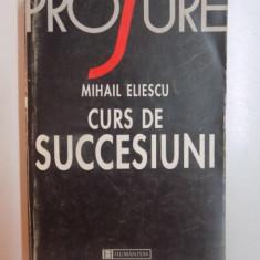MIHAIL ELIESCU - CURS DE SUCCESIUNI
