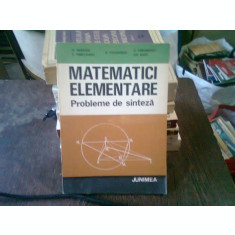 MATEMATICI ELEMENTARE - PROBLEME DE SINTEZA - D. BRANZEI