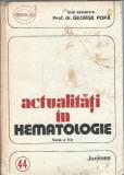 Actualitati in hematologie - prof. dr. George Popa