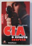 CIA - O ISTORIE SECRETA de TIM WEINER , 2009