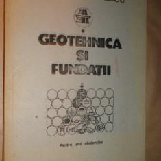 Geotehnica si fundatii / carte litografiata /an 1987/363pag- Mihail Popescu